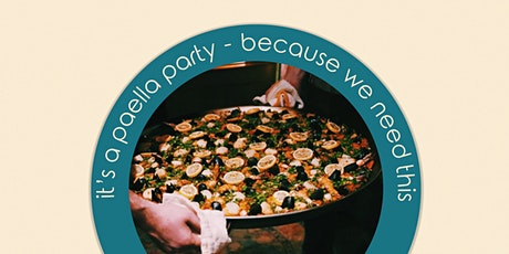 It's a Paella Party - Because We All Need This tickets