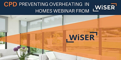 Preventing Overheating in Homes webinar from WiSER tickets