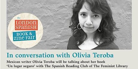 In conversation with Olivia Teroba: Un lugar seguro tickets