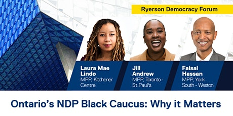 Ontario's NDP Black Caucus: Why it Matters (Ryerson Democracy Forum) tickets