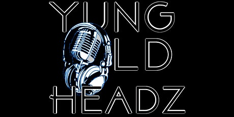HAK Entertainment Presents Yung Old Headz LIVE in concert (Mask Up) tickets