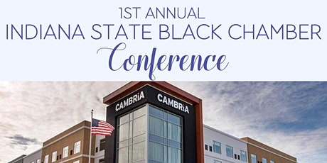1st Annual Indiana State Black Chamber Conference tickets