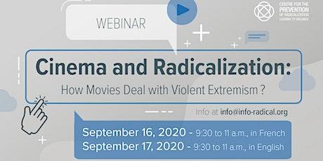 Cinema and radicalization tickets