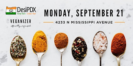Veganizer PDX: DesiPDX Sept 21 Indian Feast (takeout) tickets