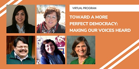 Toward a More Perfect Democracy Panel Series: Making Our Voices Heard tickets