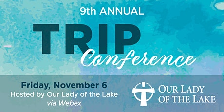 9th Annual TRIP Conference tickets