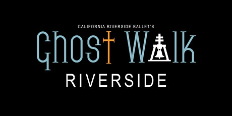 Ghost Walk Riverside 2020: Gothic Tales - Virtual Event tickets