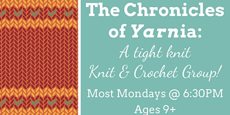 The Chronicles of Yarnia: A tight-knit Knit & Crochet Group!