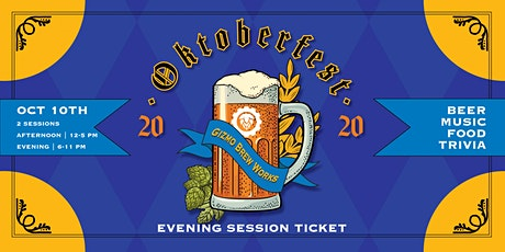 Gizmo Oktoberfest 2020 (Evening Session) tickets