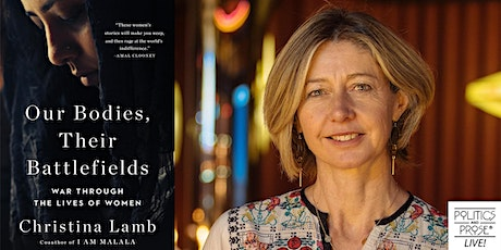 P&P Live! Christina Lamb | OUR BODIES, THEIR BATTLEFIELDS with V tickets