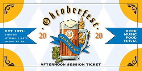 Gizmo Oktoberfest 2020 (Afternoon Session) tickets