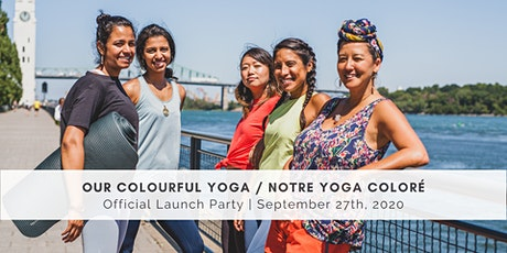 Our Colourful Yoga / Notre yoga coloré Official Launch tickets