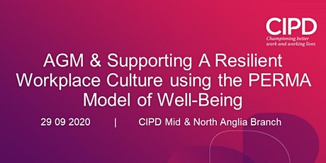 AGM & Supporting A Resilient Workplace Culture using the PERMA model tickets