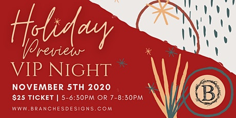 VIP Preview Night - Holiday Open House tickets