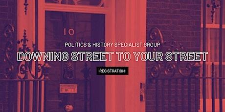 Downing Street to Your Street - PSA Politics & History 2020 Symposium tickets