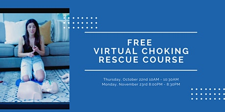 FREE Virtual Infant, Child and Adult Choking Rescue Course tickets