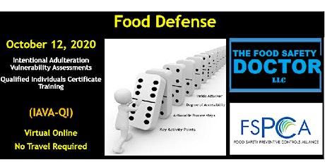 Online Food Defense  Qualified Individuals FSPCA (IAVA-QI) Training tickets