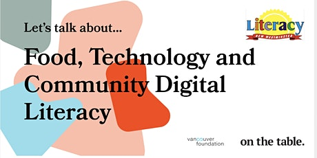 On the Table BC: Food, Technology and Community Digital Literacy tickets