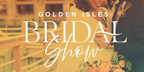 Golden Isles Bridal Show tickets