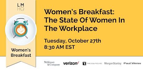 Women's Breakfast: The State Of Women In The Workplace tickets