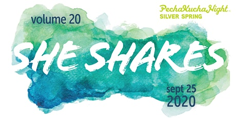 PechaKucha Silver Spring Vol 20: She Shares... tickets
