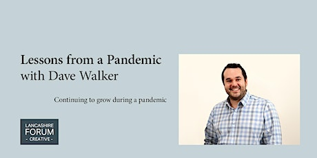 Lessons from a Pandemic with Dave Walker from +24 Marketing tickets