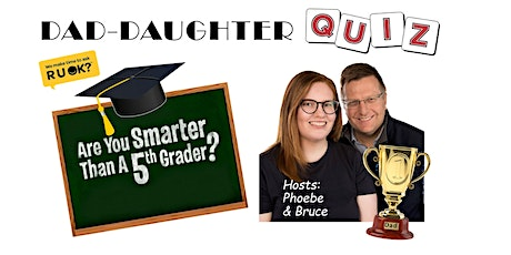 DAD-DAUGHTER CHARITY QUIZ NIGHT! tickets