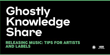 Ghostly Knowledge Share: Releasing Music Panel Discussion tickets