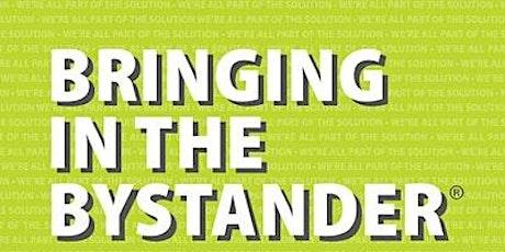 Bringing in the Bystander tickets