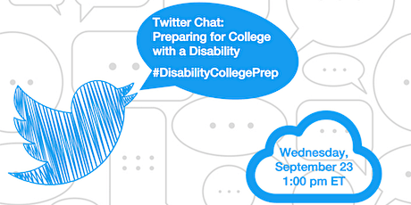 Twitter Chat:   Preparing for College with a Disability tickets