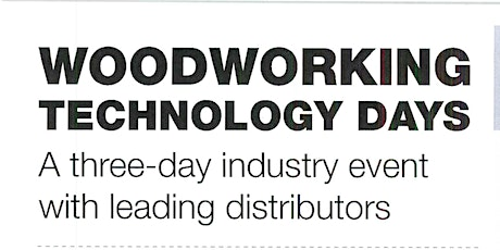Woodworking Technology Days tickets