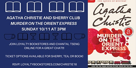 Agatha Christie + Sherry Club chat Murder on the Orient Express tickets