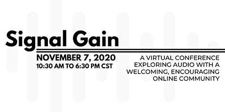 Signal Gain: A Virtual Conference tickets