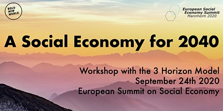 A Social Economy for 2040: 3 Horizons Workshop tickets