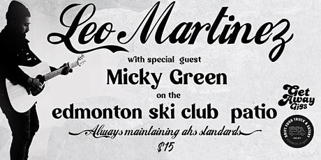 Leo Martinez with special guest Micky Green tickets