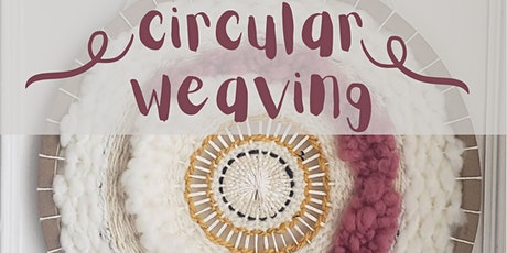 Circular Weaving tickets