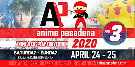 ANIME PASADENA 2021 Anime & Nerd Convention tickets