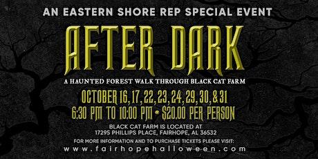 AFTER DARK: A Haunted Forest Walk Through Black Cat Farm tickets