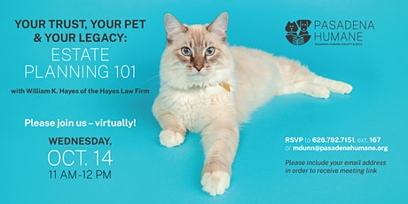 Your Pet, Your Trust, and Your Legacy Estate Planning Webinar (LIVE) tickets