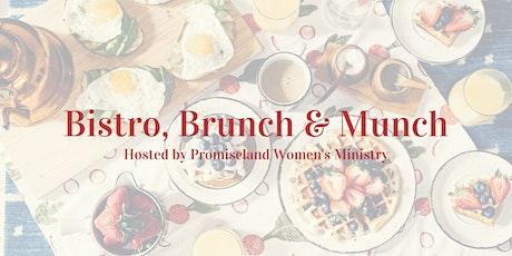 Bistro, Brunch & Munch tickets