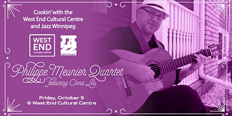 Cookin': Dinner and a Show feat. the Philippe Meunier Quartet w/ Onna Lou tickets