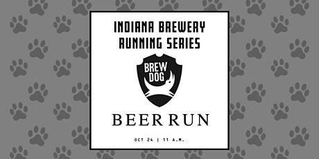 Beer Run - Brew Dog | 2020 Indiana Brewery Running Series tickets