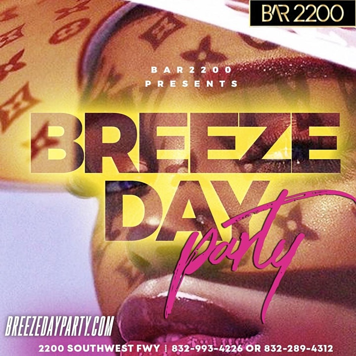 BREEZE DAY PARTY SATURDAYS AT BAR 2200 image
