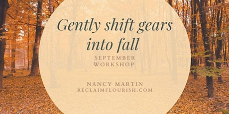 Gently Shift Gears into Fall tickets