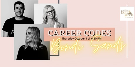 CAREER CODES with BONDI SANDS - presented by The Cool Career tickets
