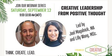 Creative Leadership - how to use our thoughts to generate more success tickets