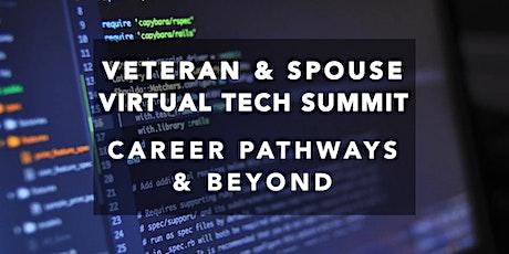 Veteran & Spouse Virtual Tech Summit: Career Pathways & Beyond tickets