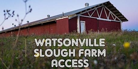 Watsonville Slough Farm Tour tickets