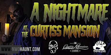 A NIGHTMARE AT THE CURTISS MANSION ON THURSDAY OCTOBER 15, 2020 tickets