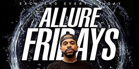 ALLURE FRIDAYS  | DJ MR ROGERS x GO DJ A-PLUS x DJ D WELLS MC KANE INDMIX tickets